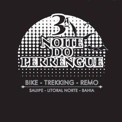 3� Noite do Perrengue