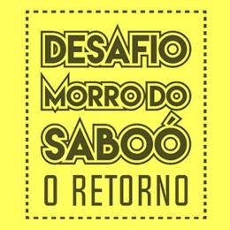 Desafio Morro do Saboó O Retorno 2017