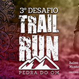3º Desafio Trail Run Pedra do OM