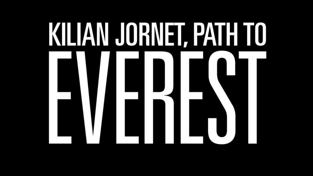 Kilian Jornet, Path do Everest – Trailer