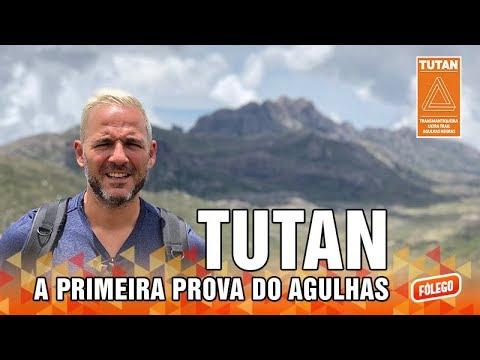 TUTAN – A primeira prova do Agulhas (Programa Fôlego)
